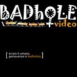 badhole