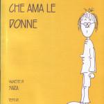 Diario di una misogina che ama le donne (2001) vignette di Sara, testi di Valeria Santini