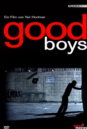 GOOD BOYS - YELADIM TOVIM