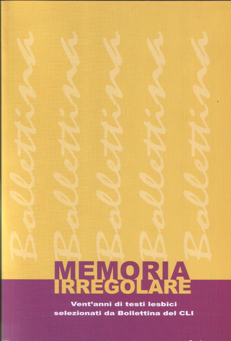 memoria irregolare- venti anni di testi lesbici selezionati