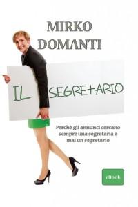 Il segretario di Mirko Domanti